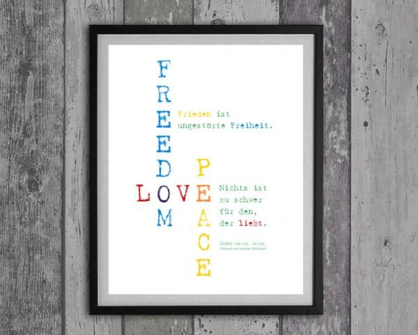 Typo Druck | Liebe, Freiheit, Frieden | Cicero | bunt