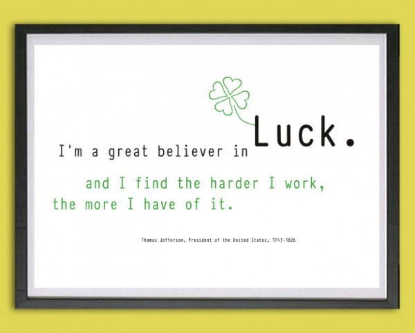Typo Druck | *Believer in Luck*, Jefferson