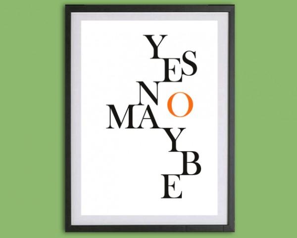 Typo Druck | YesNoMaybe | WandWorte